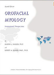 Orofacial Myology: International Perspectives by Hanson and Mason