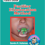 orofacial-myology-pacifier-elimination-method-parent-guide